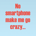 Temporarily without a smartphone